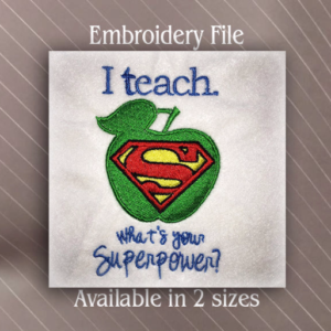 I Teach, Whats your super power?